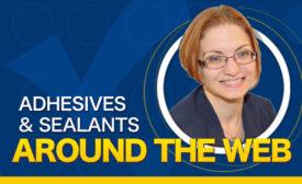 Adhesives & Sealants Around the Web blog